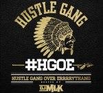 Hustle Gang – Hustle Gang Over Errrrythang