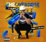 Dj T Hustle – The Overdose