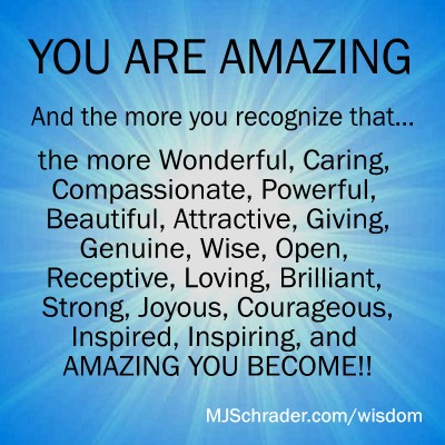 Quote: You are Amazing