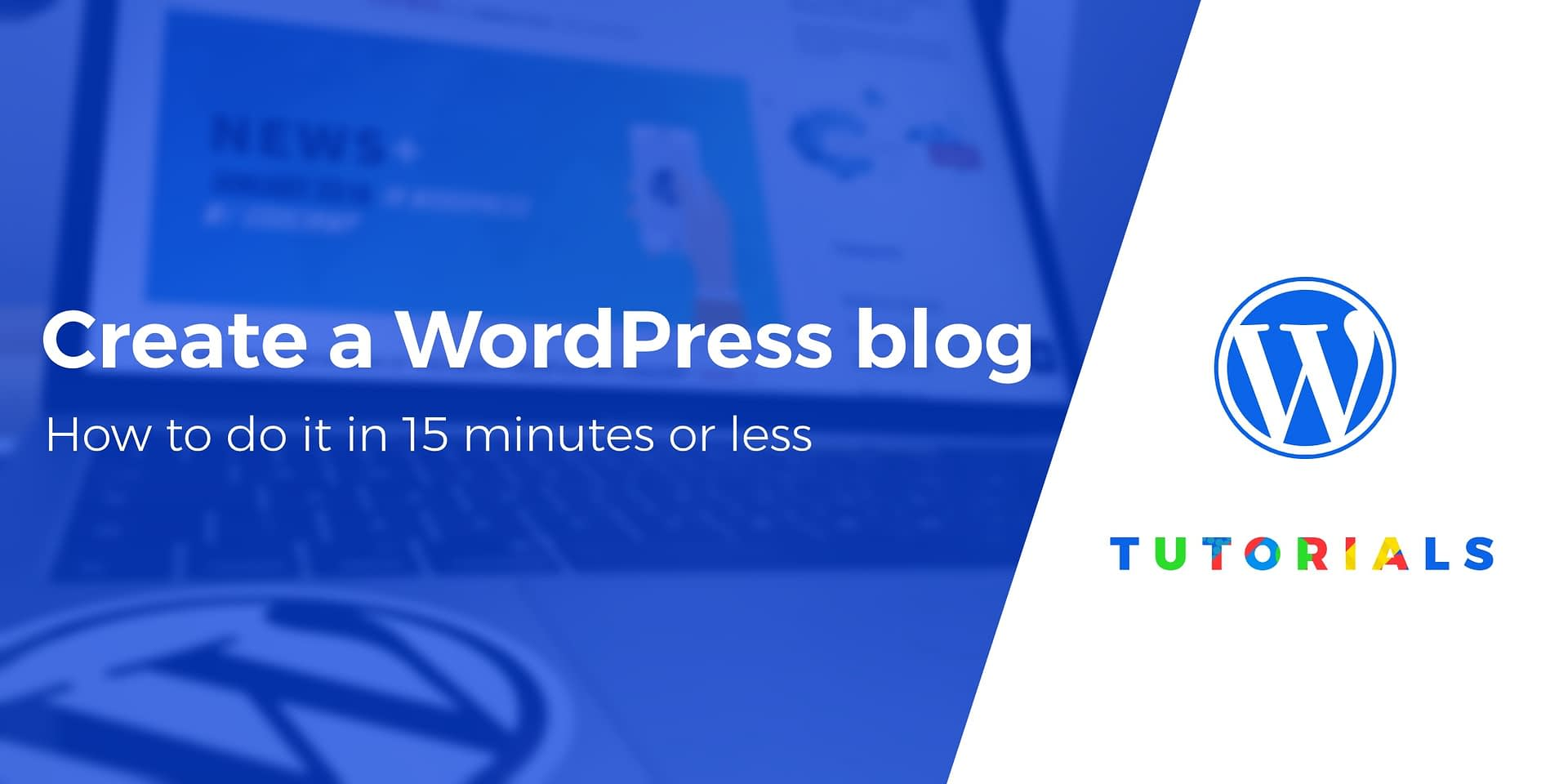 Blog Blogspot Wordpress How To Create A Wordpress Blog In 15 Minutes Free Guide
