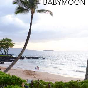 Our Maui Babymoon - M Loves M