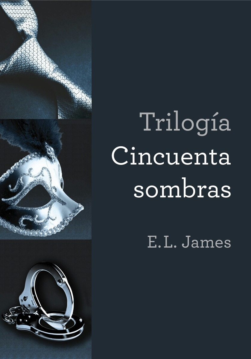 Libros E L James Trilogía 50 Sombras De Grey E L James Libros Digitales