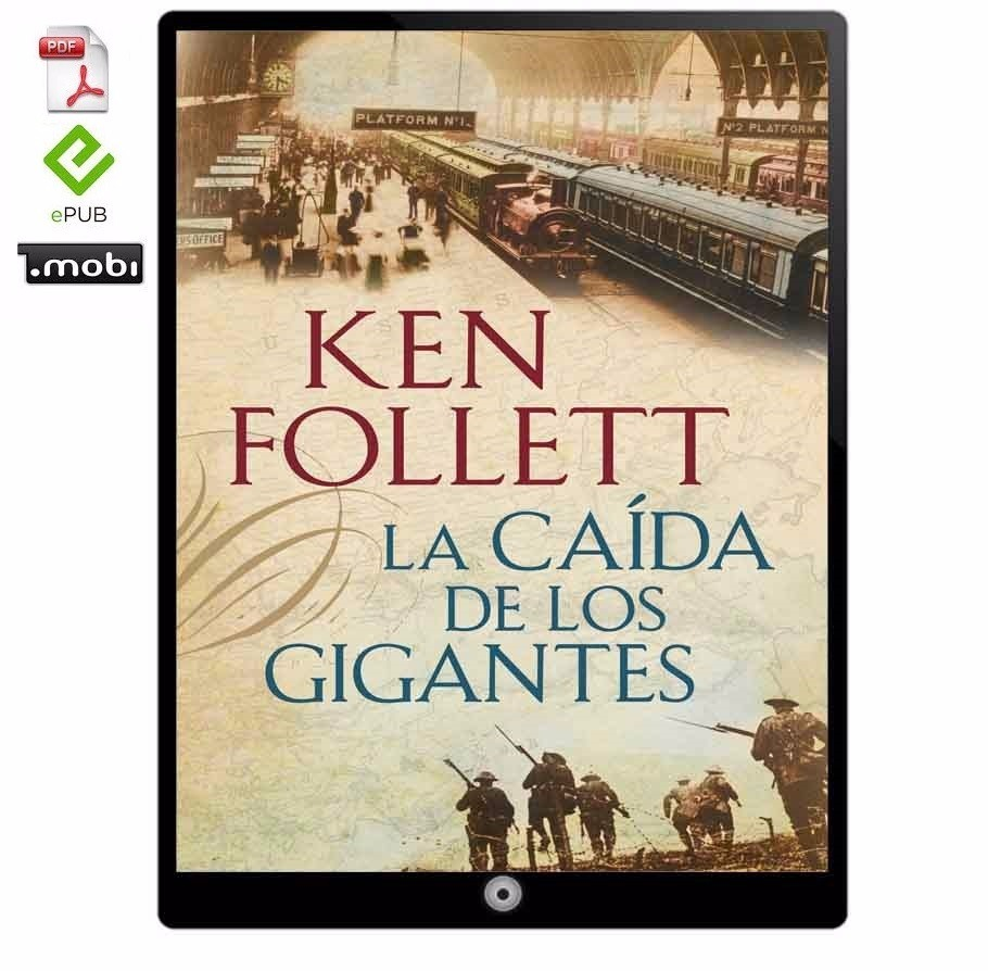 Descargar Libros Ken Follet Trilogía The Century Ken Follett Coleccion 23 Libros Multi