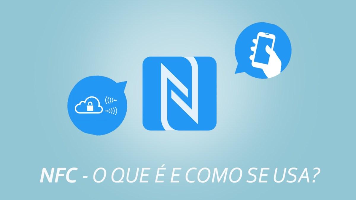 Os Principais Usos do NFC