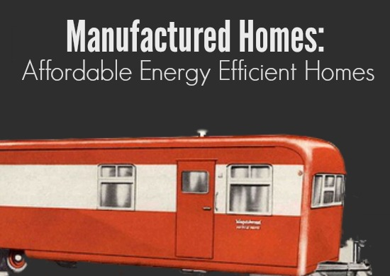 Manufactured Homes Are Earth Friendly
