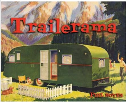trailerama vintage moile home and trailer book - great gift guide