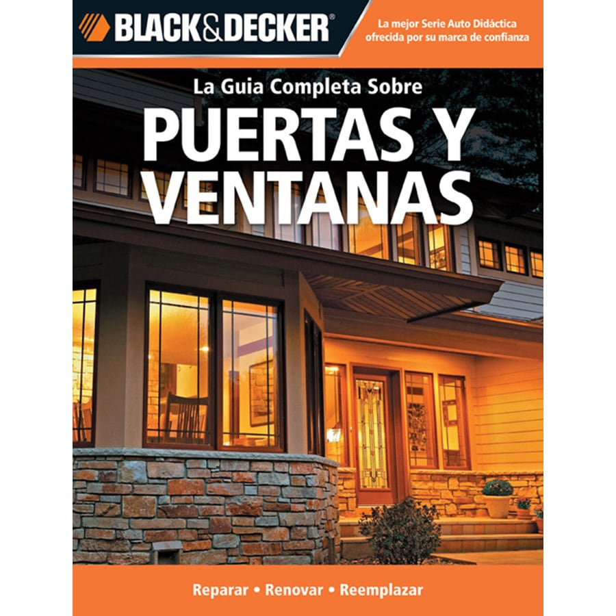 Protecciones Ventanas Puertas Y Ventanas The Complete Guide To Windows And Entryways
