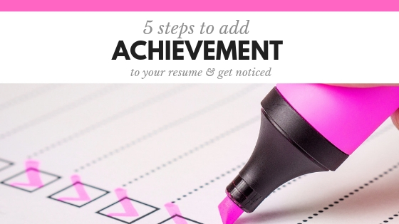 5 Tips to write Achievement-Focused Resumes