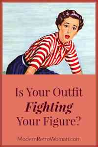 Is Your Outfit Fighting Your Figure?