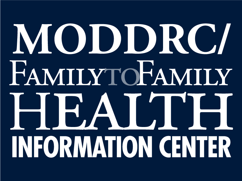 "Banner: ""MODDRC/Family to Family Health Information Center"" - Links to Get Information page"