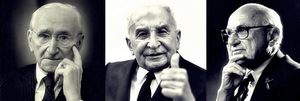 Hayek-Mises-Friedman