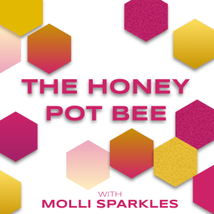 The Honey Pot Bee (with Molli Sparkles)