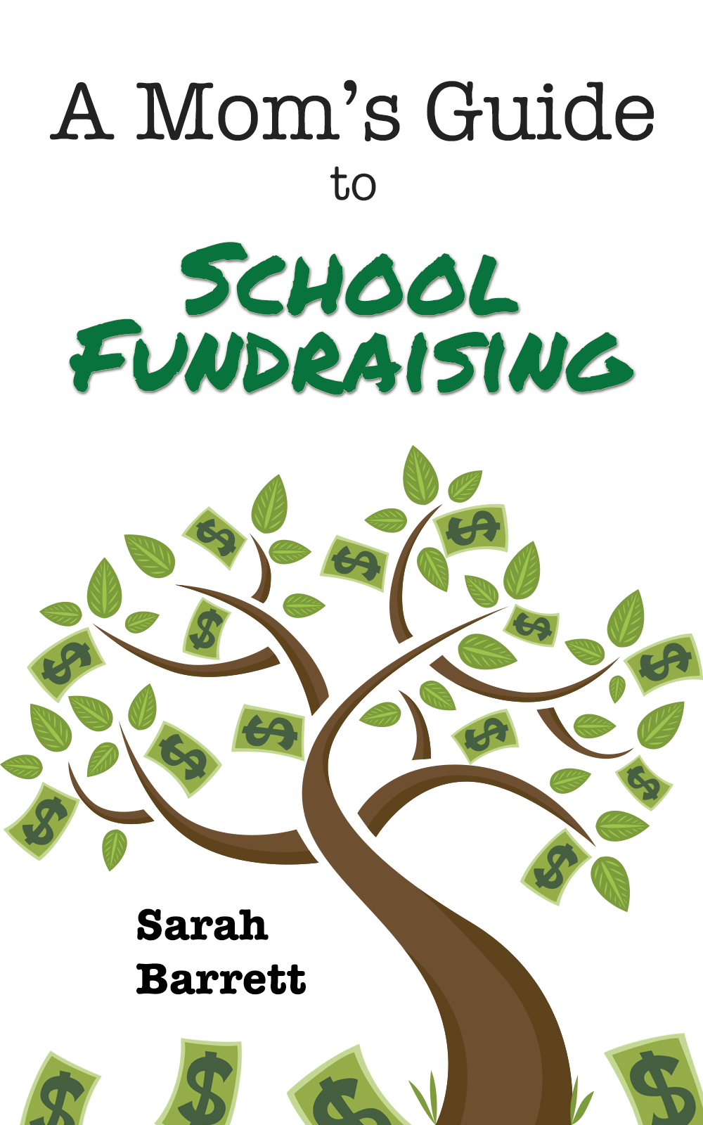 A Moms Guide to School Fundraising