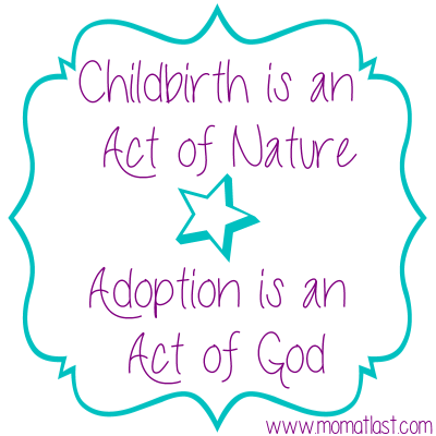 Adoption is Act of God