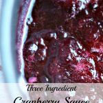 Three Ingredient Cranberry Sauce