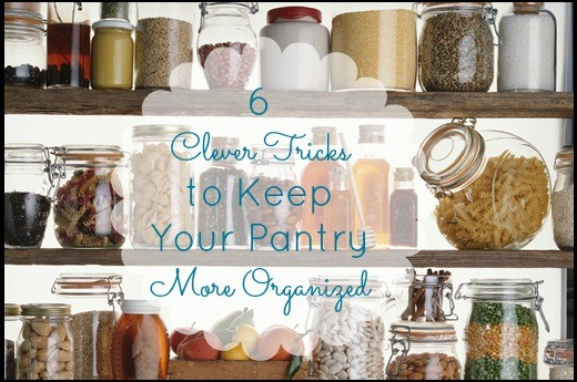 6 clever tricks to keep your pantry more organized mom fabulous - Tips to keep your house more organized ...