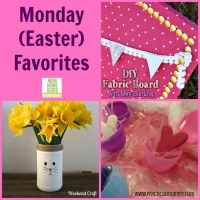 Monday Favorites (Easter Crafts)