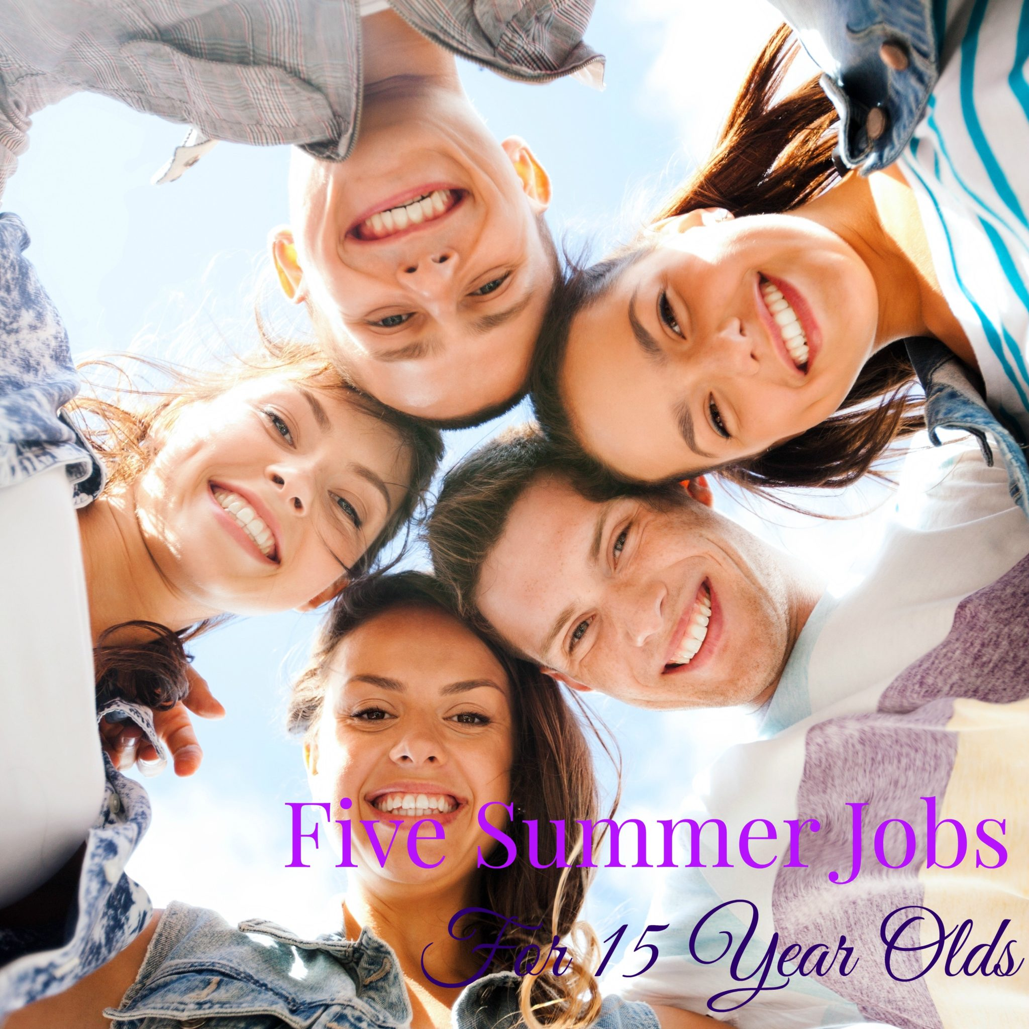 jobs for 15 year olds summer resume format for freshers resume jobs for 15 year olds summer jobs for 15 year olds hire teen five summer jobs