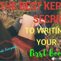 What is the Best Kept Secret to Writing Your First Book?