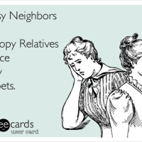 Nosy Neighbors and Snoopy Relatives and My Nasty Spotty Carpets
