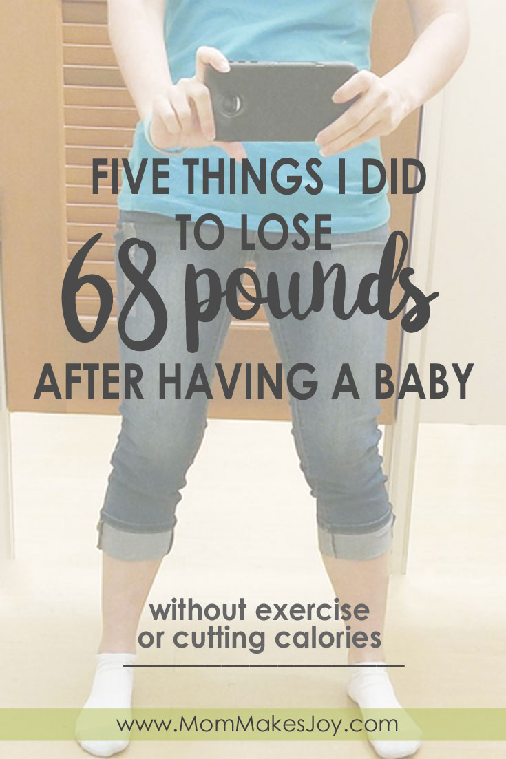 6 Month Baby Weight In Pregnancy Postpartum Weight Loss 5 Things I Did To Lose 68 Pounds