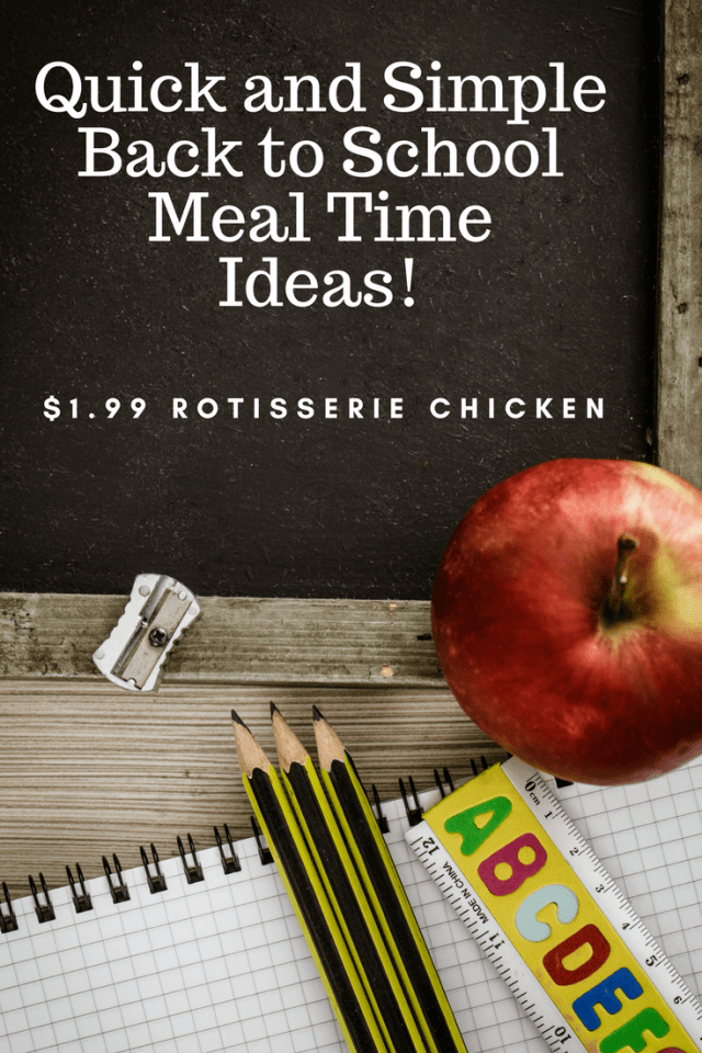 Quick and Simple Back to School Meal Time Ideas