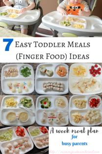 7 Toddler Meal / Baby Finger Food Ideas – Mommy Outnumbered