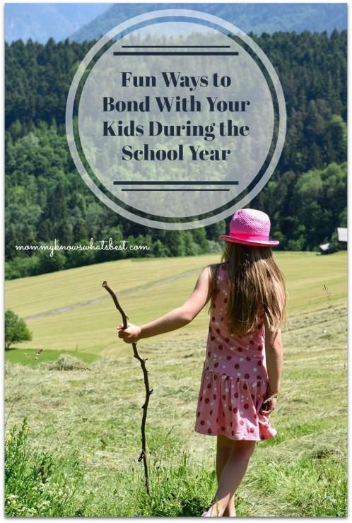 Fun Ways to Bond with Your Kids