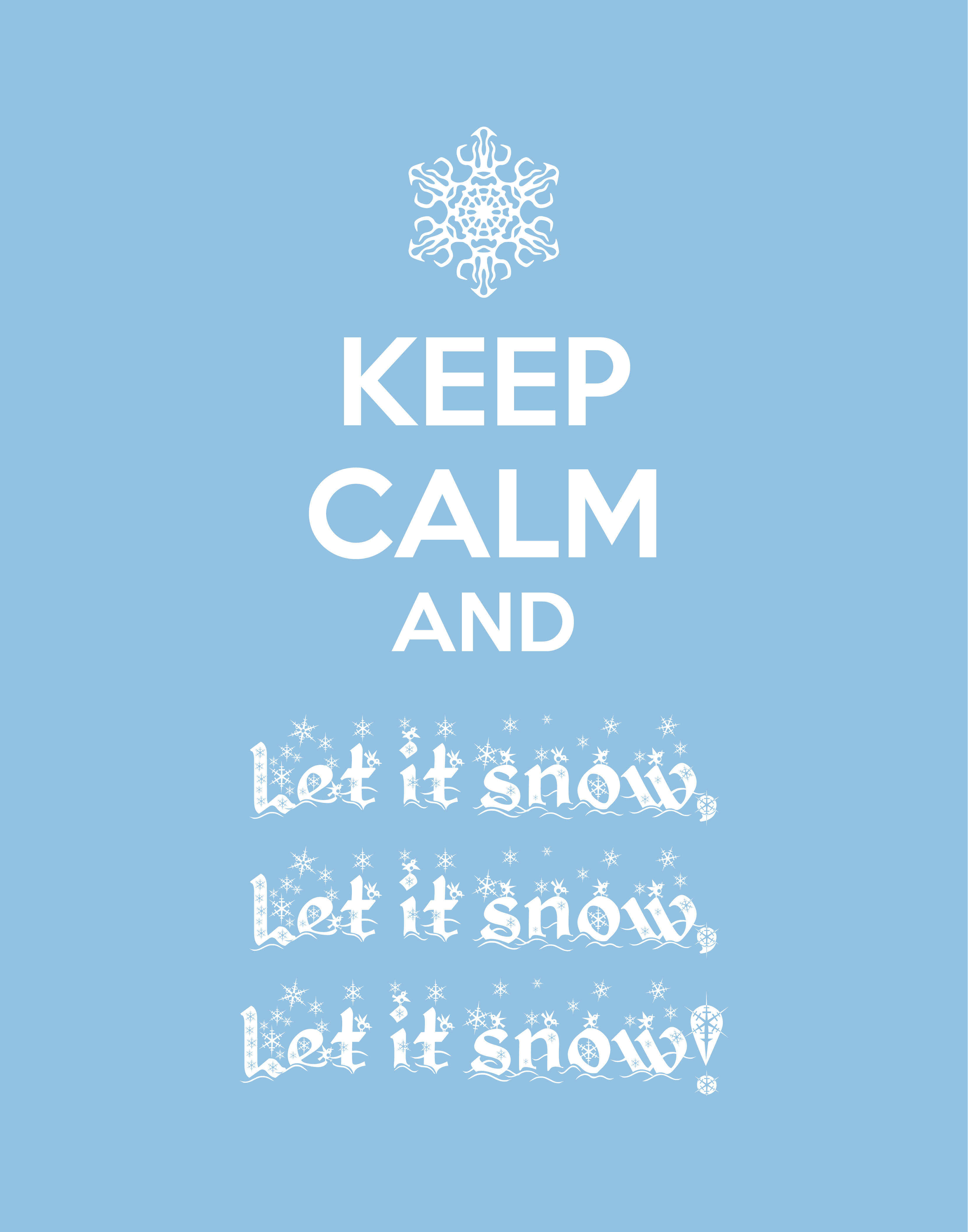 Minions Wallpapers With Quotes Download Keep Calm And Let It Snow Free Christmas Printable
