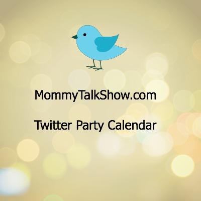 Twitter Party Calendar ~ MommyTalkShow.com