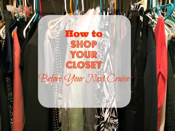 How to Shop Your Closet Before Your Next Cruise #CarnivalPartner