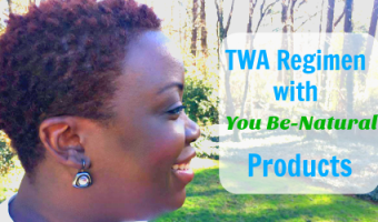 [VIDEO] New Year, New Natural Hair Regimen with You Be-Natural