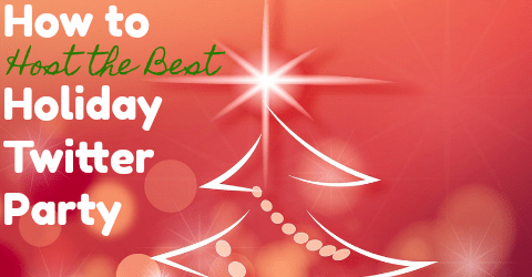 How to Host the Best Holiday Twitter Party & Gain More Followers