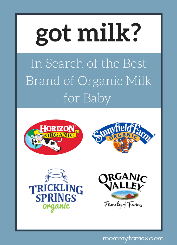 Top Infant Baby Toys Got Milk In Search Of The Best Brand Of Organic Milk For