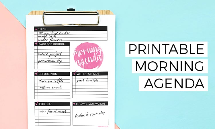 Printable Morning Agenda \u2014 Make Over Your Morning Challenge Week 3
