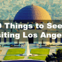 hqdefault Los Angeles California Travel Guide Must See Attractions