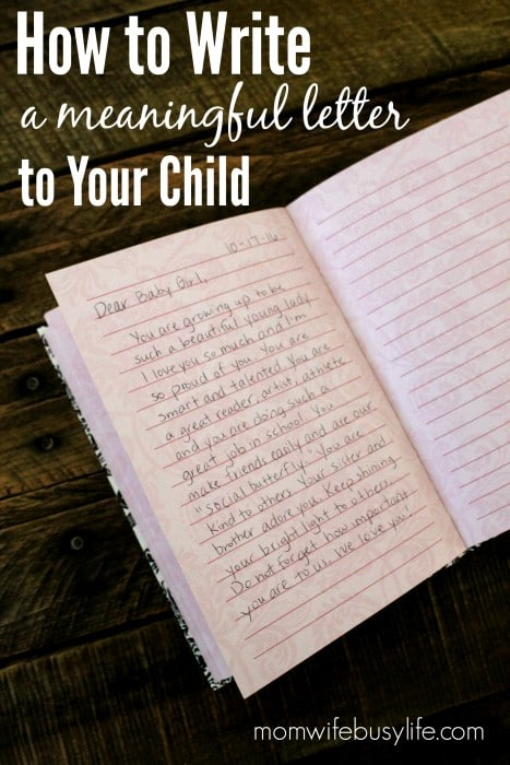 How to Write a Letter to Your Child - Mom Wife Busy Life