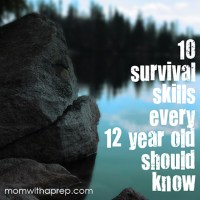 10 Survival Skills Every 12 Year Old Should Know