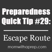 Preparedness Quick Tip #29: Have an Escape Plan