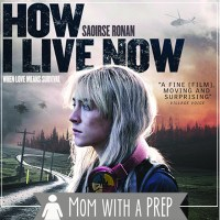 I Saw It for You: How I Live Now Movie Review