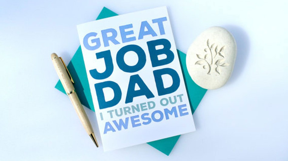 24 super honest Father\u0027s Day cards for every type of dad