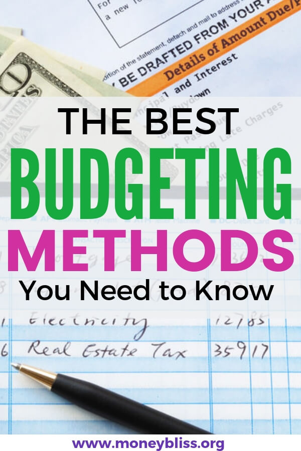 The Best Methods of Budgeting You Need to Know Money Bliss