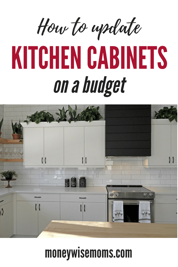 How To Update Kitchen Cabinets How To Update Kitchen Cabinets On A Budget Moneywise Moms
