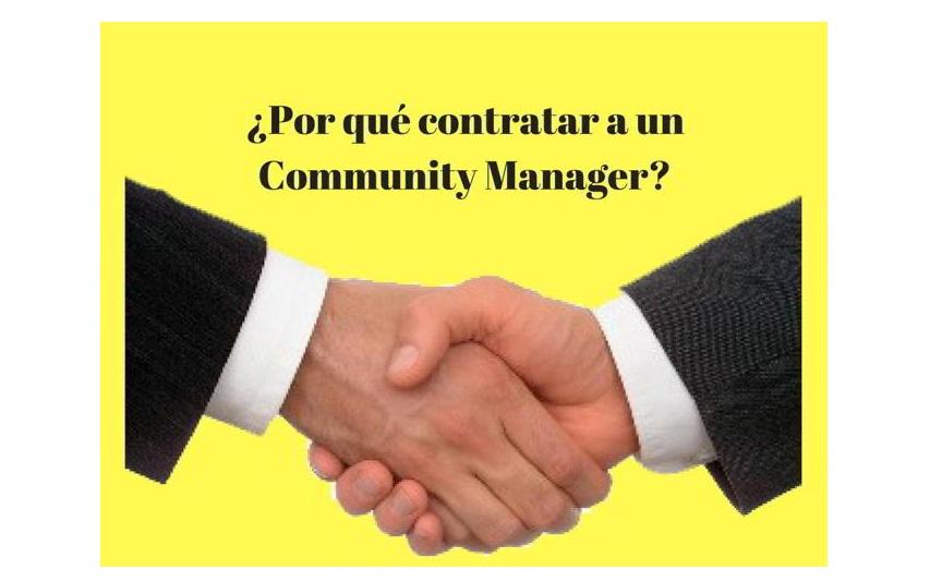 ¿Por qué contratar a un Community Manager?
