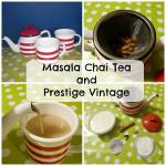 Masala Chai Tea with Prestige Vintage