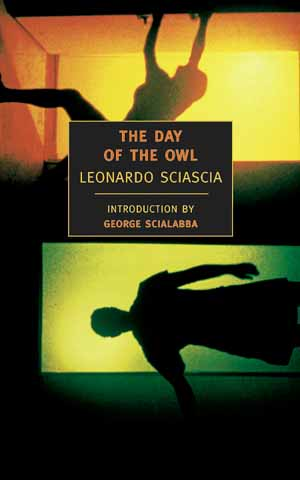 Leonardo Sciascia: The Day of the Owl