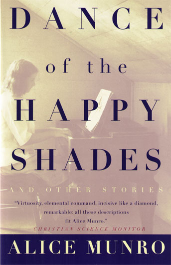 Alice Munro: Dance of the Happy Shades