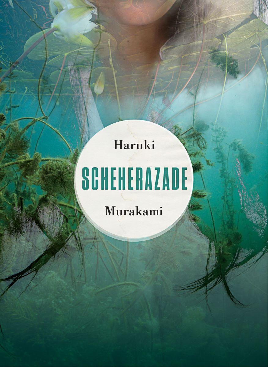 "Haruki Murakami: ""Scheherazade"""