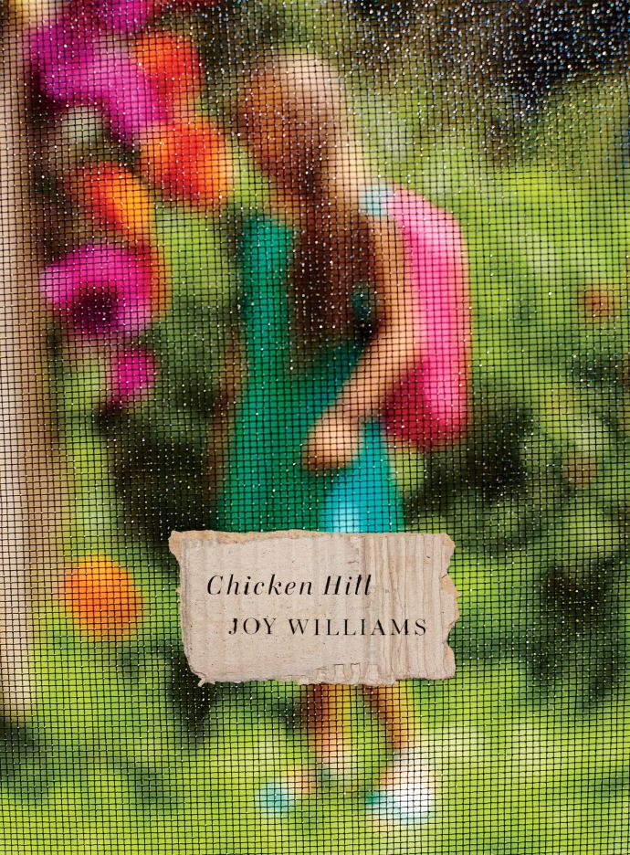 "Joy Williams: ""Chicken Hill"""