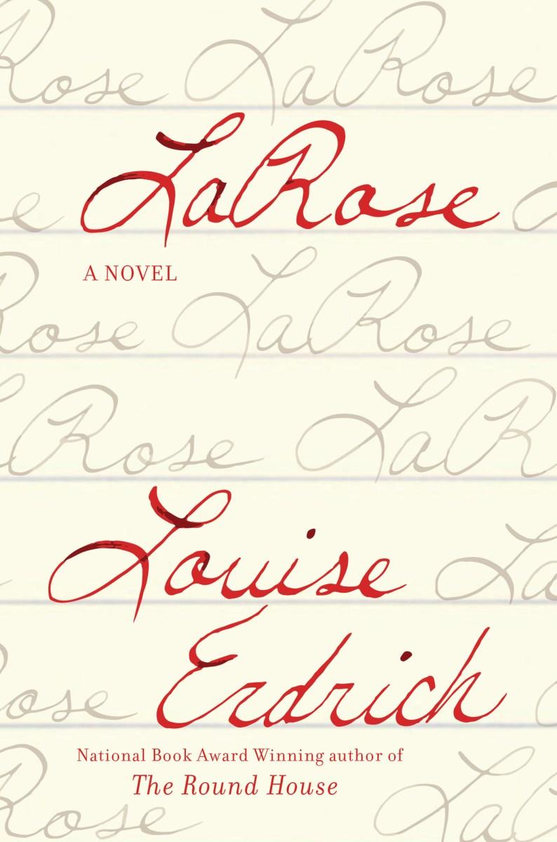 Louise Erdrich: LaRose